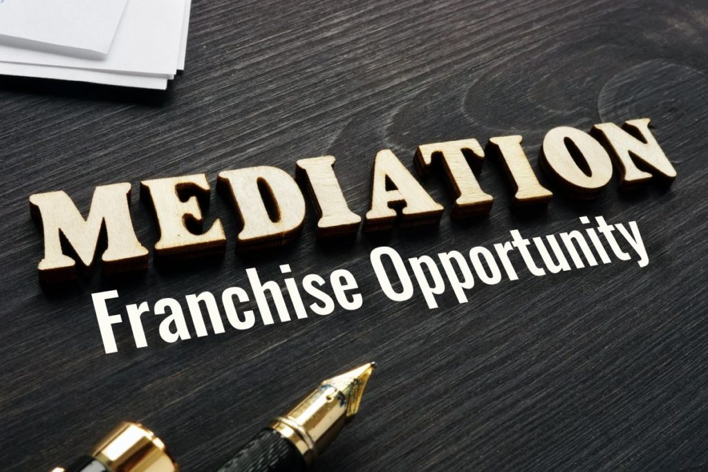 Mediation Franchise Opportunity
