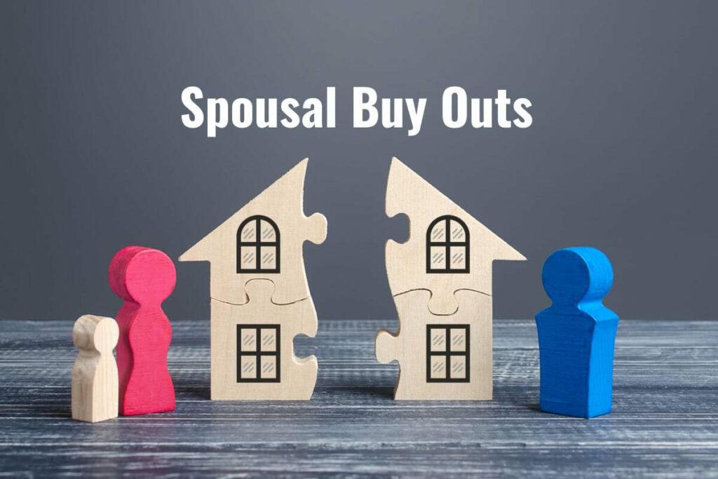 Spousal Buy Out