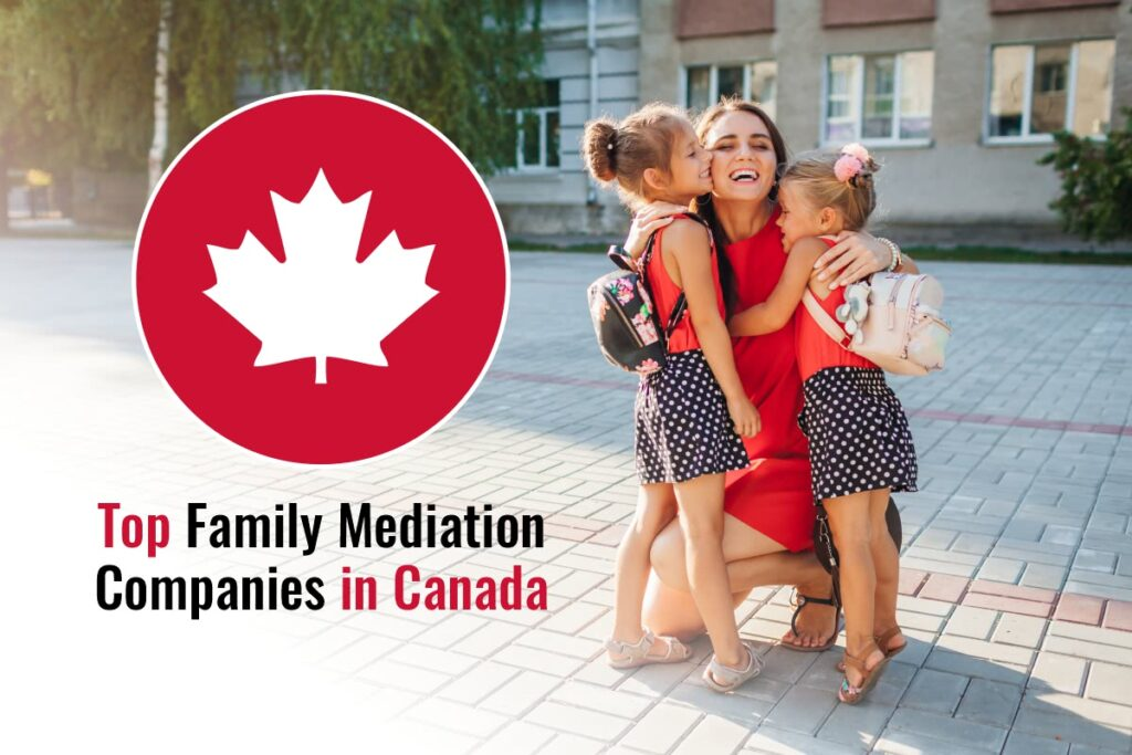 Top family mediation companies in Canada